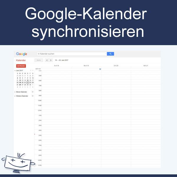 Google-Konto und Google-Kalender zur Synchronisation einrichten